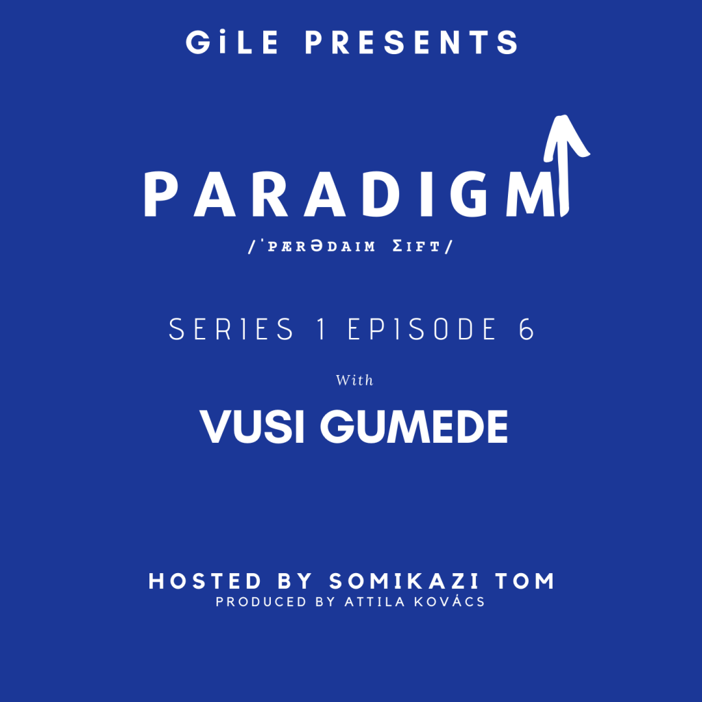 Vusi Gumede ParadigmShift podcast